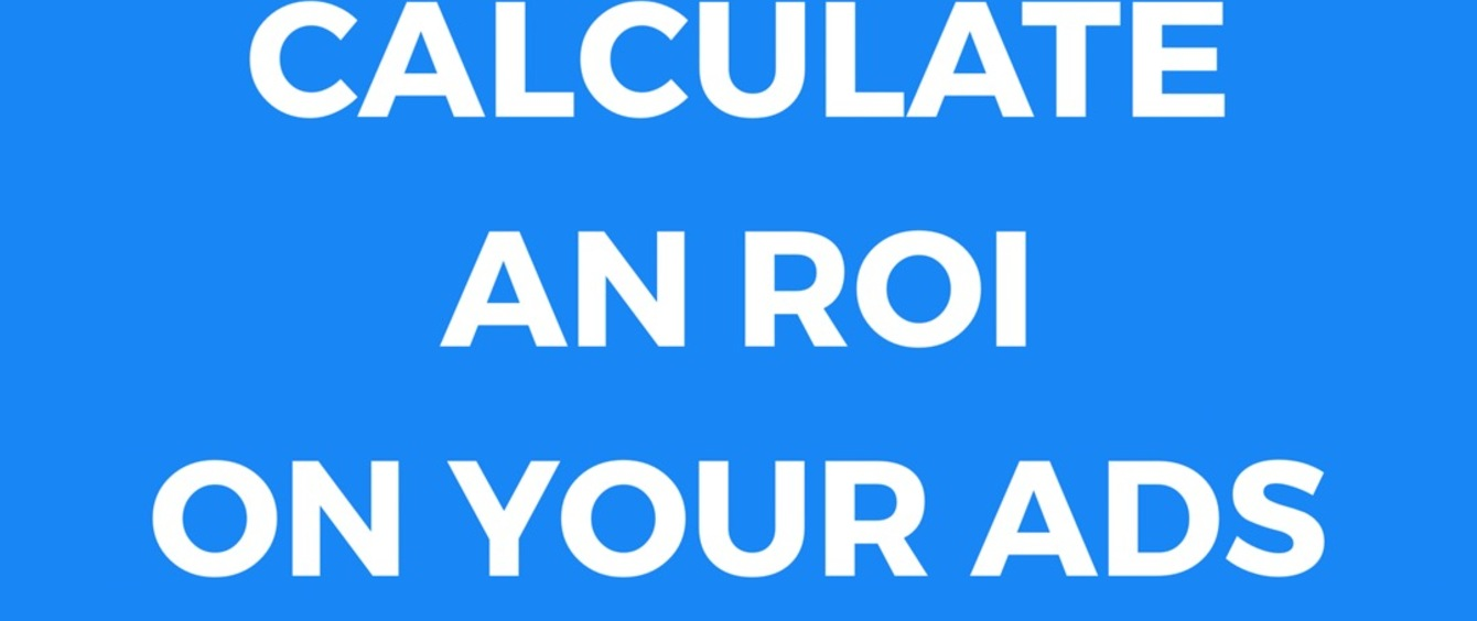 How to Calculate an ROI on Advertisements
