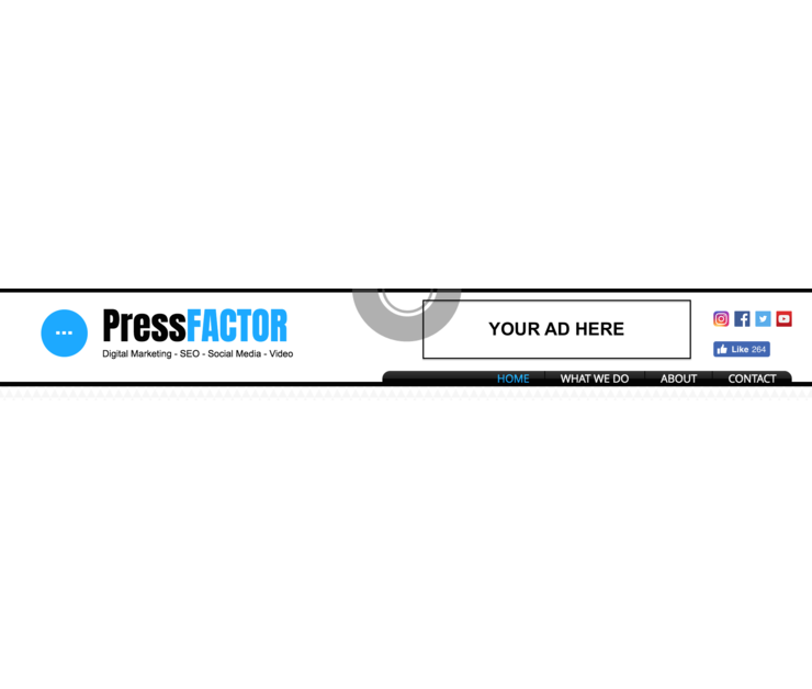 Big the press factor advertise